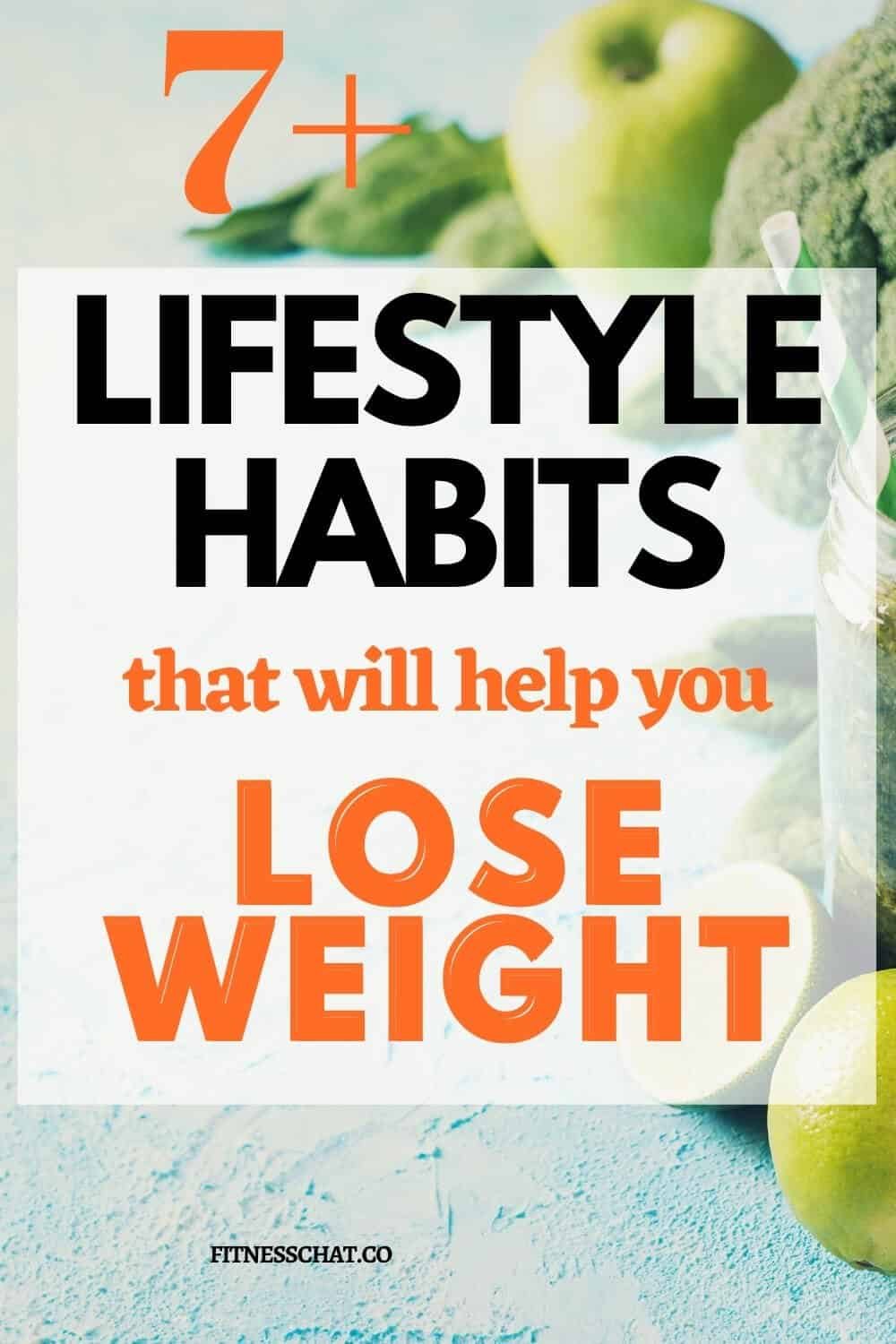 Small Lifestyle Habits That Will Help You Lose Weight