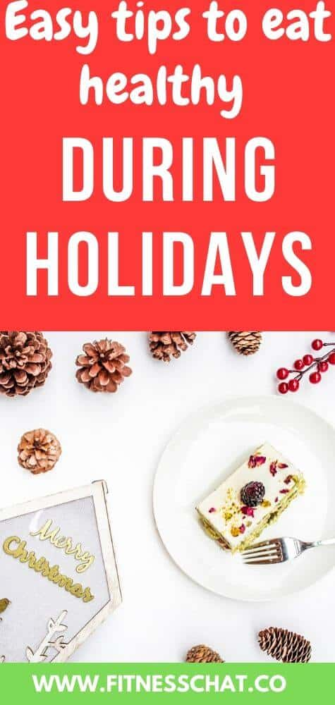 Simple Holiday diet tips to eat healthy. Healthy christmas and healthy thanksgiving (