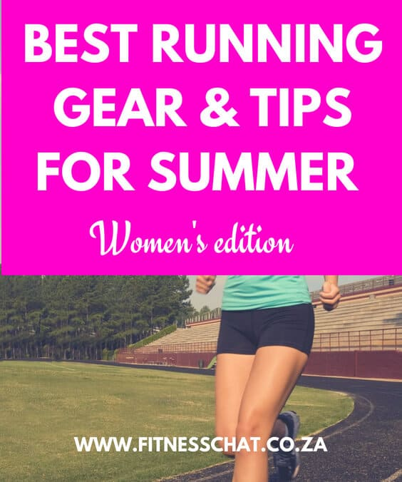 BEST RUNNING GEAR AND TIPS FOR SUMMER - WOMEN