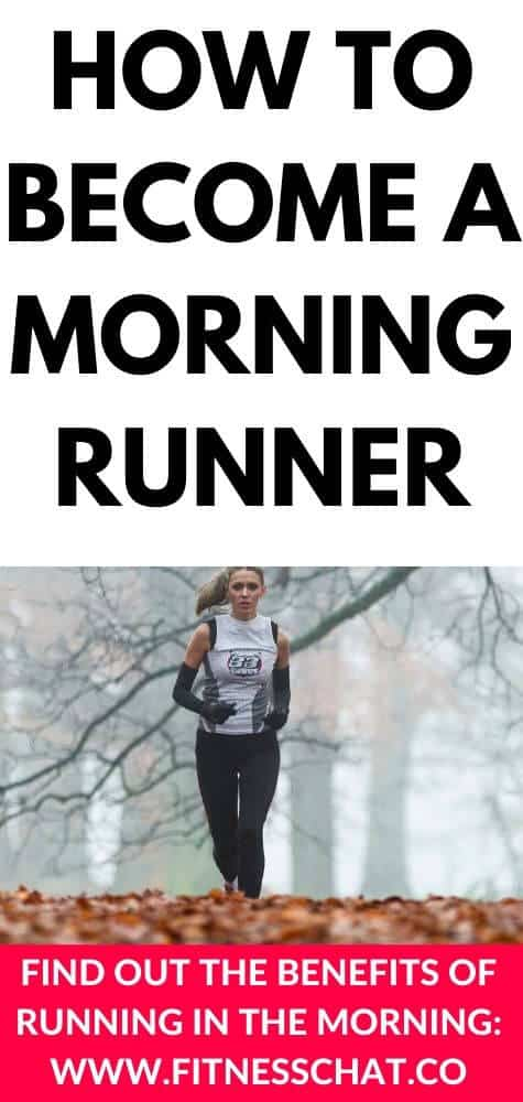 amazing health benefits of running in the morning and how to become a morning runner