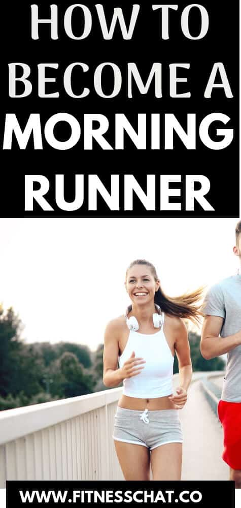 Running motivation. How to become a morning runner