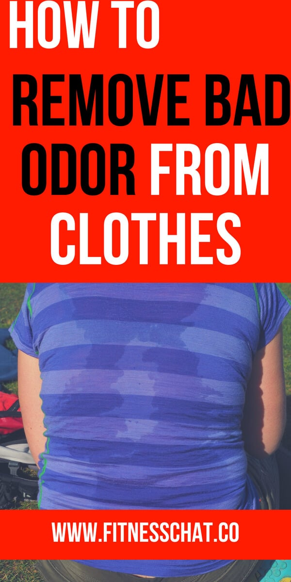 how to remove bad odor from clothes without damaging them. Why do gym clothes smell musty
