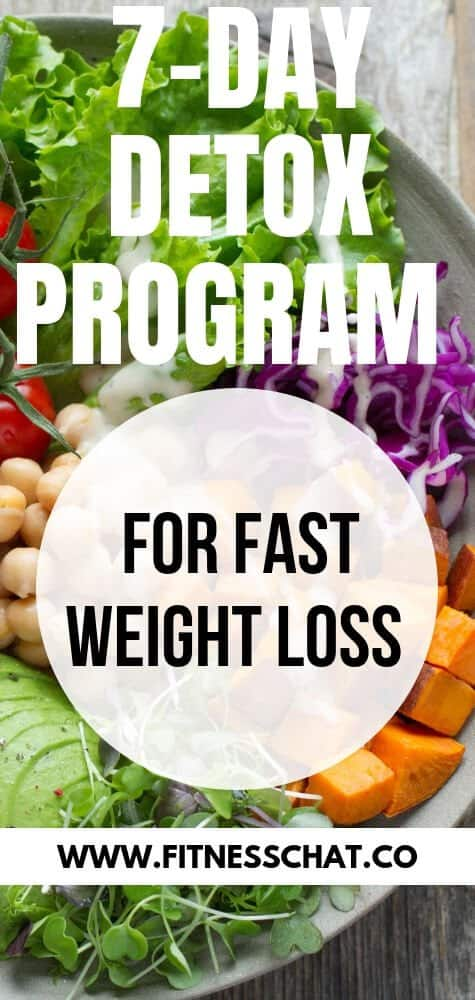 7 day detox program for fast weight loss