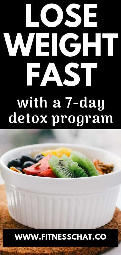lose weight fast with a 7 day detox cleanse