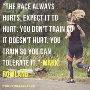 The race always hurts. Running motivational quotes