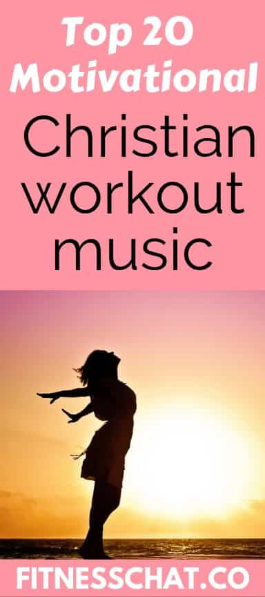 Top 20 Upbeat Christian Workout Music You Will Love