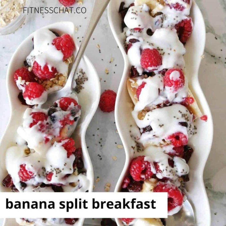banana split breakfast. healthy banana split