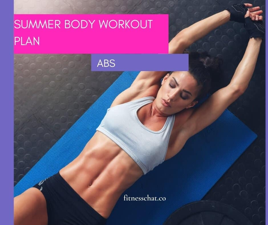 How to get a summer body in a month