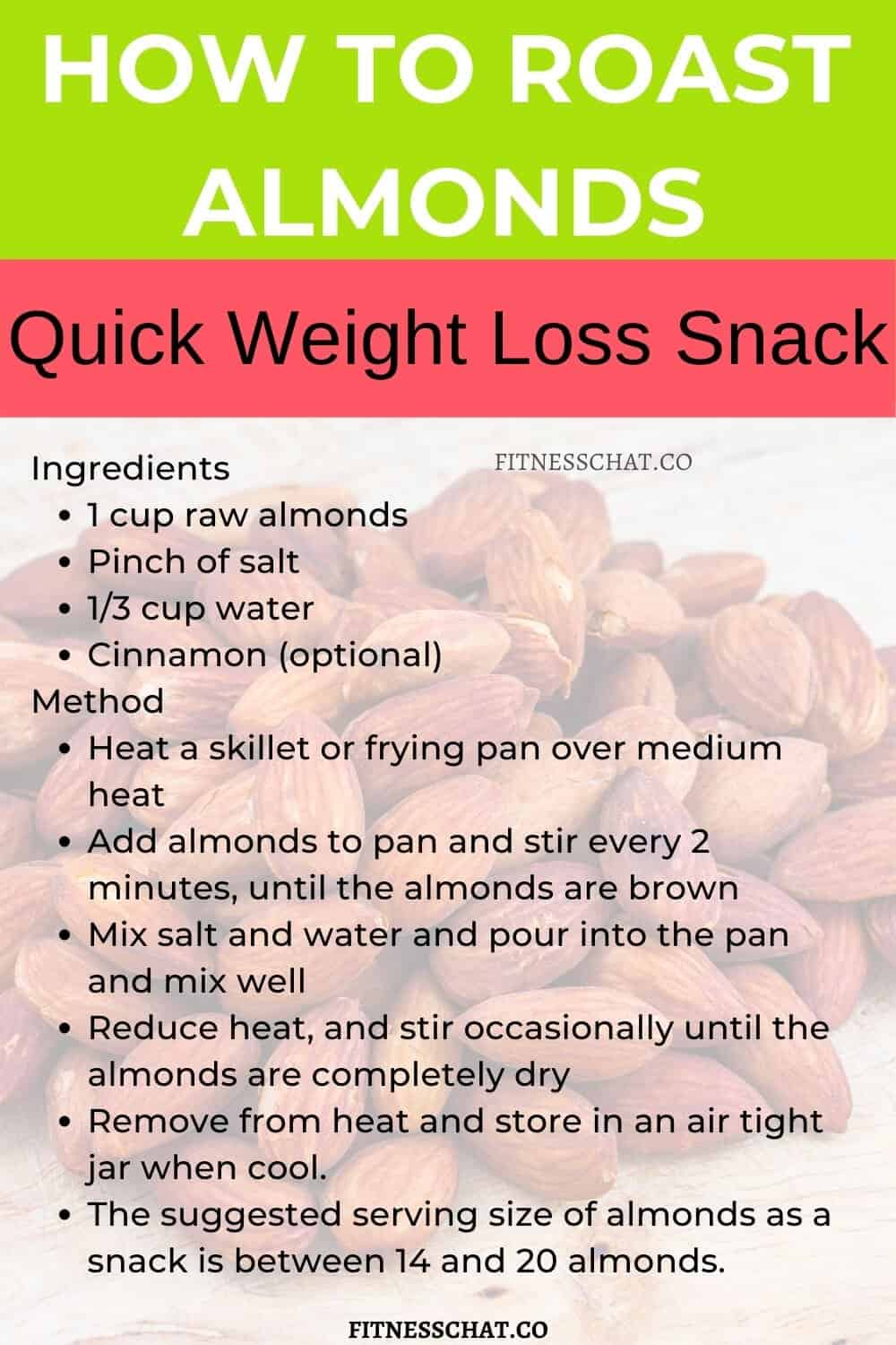 How to roast almonds as a snack for weight loss